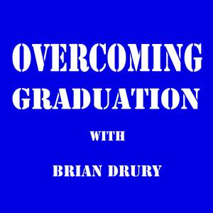 Overcoming Graduation New